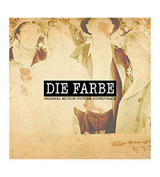 Die Farbe - Original Motion Picture Soundtrack